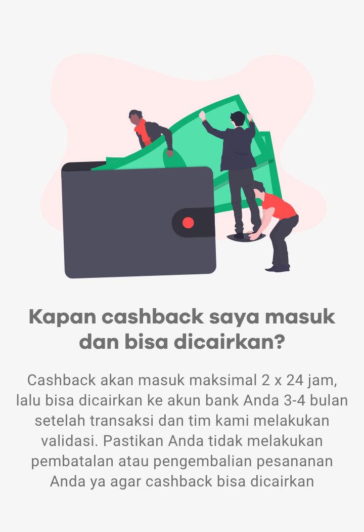 Kapan cashback masuk?