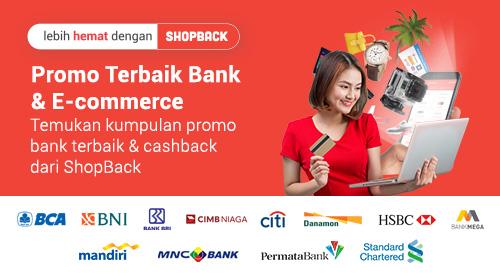 Promo Bank + Cashback di 100+ E-Commerce