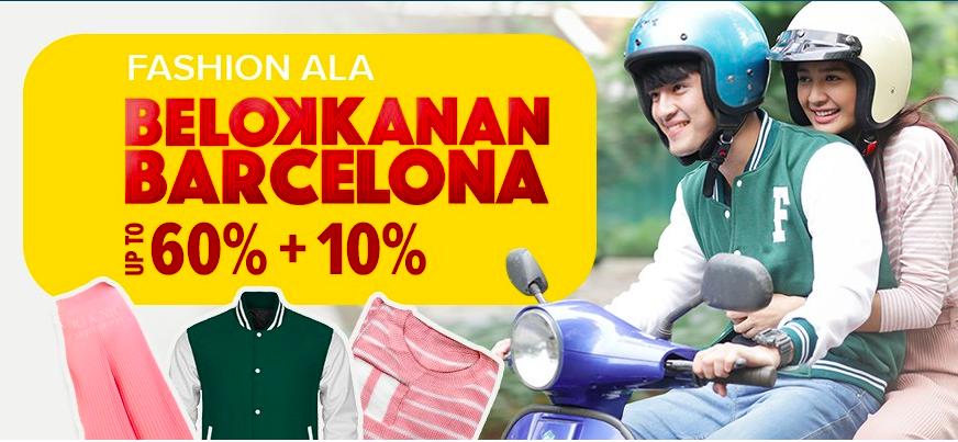 Diskon Lazada - Fashion ALA BELOKKANAN BARCELONA UP TO 60% + 10%