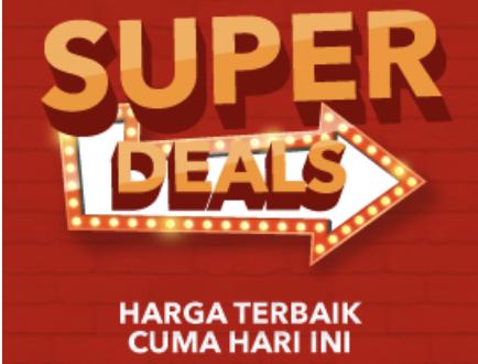 Super Deals Promo Barang Apapun Dengan Harga Terbaik Tiap Hari