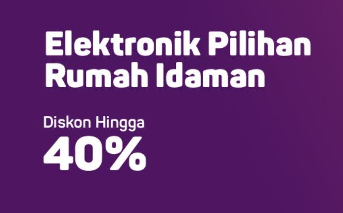 Diskon Perkakas Elektronik Hingga 40%