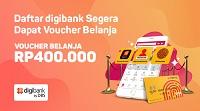 voucher belanja bukalapak Rp400rb dari Digibank