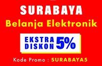 diskon 5% belanja elektronik khusus Surabaya