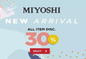 Diskon Miyoshi Hingga 30%